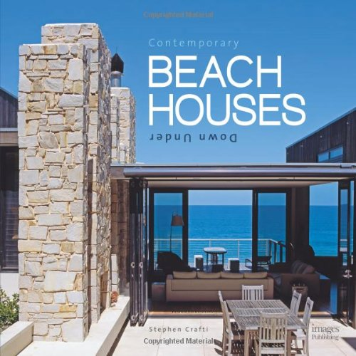 Contemporary Beach Houses Down Under: Crafti, Stephen