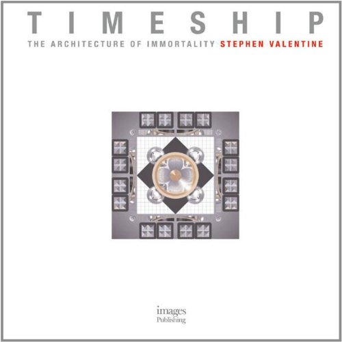 9781864703245: Timeship: The Architecture of Immortality