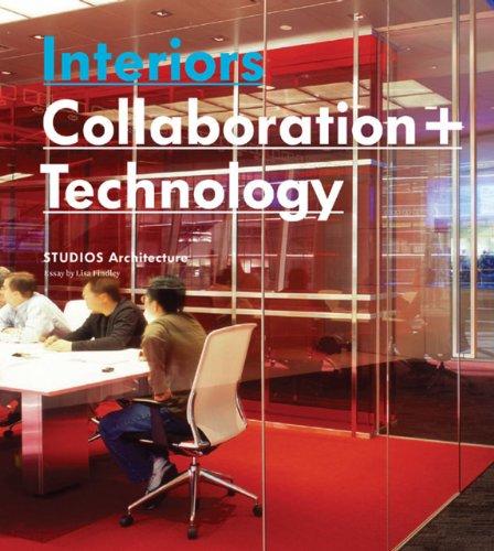 9781864703283: Interiors: Collaboration + Technology: STUDIOS Architecture