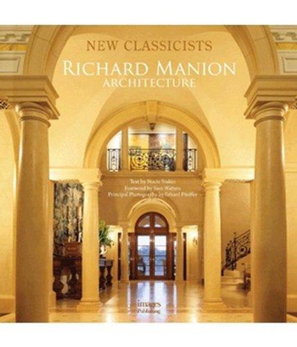 9781864703726: Richard Manion Architecture: New Classicists