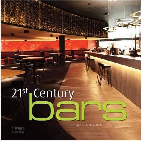 21st Century Bars (Hardcover): Andrew Hall