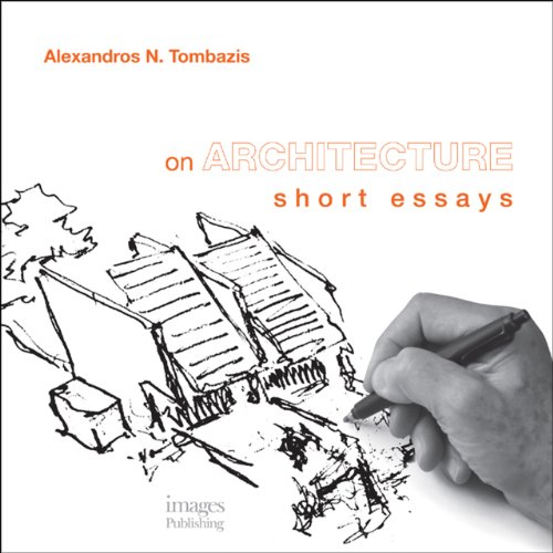 On Architecture: Short Essays: Tombazis, Alexandros N.