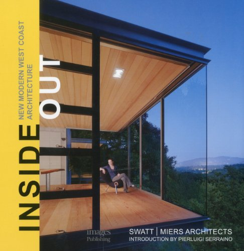Insideout: New Modern West Coast Architecture: Robert Swatt