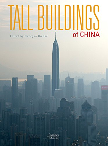Tall Buildings of China (Hardback): Georges Binder