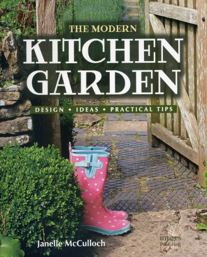 9781864704211: The Modern Kitchen Garden: Design. Ideas. Practical Tips