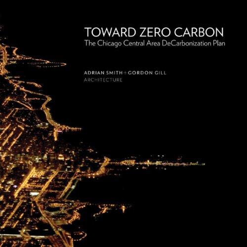 9781864704334: Toward Zero Carbon: The Chicago Central Area DeCarbonization Plan