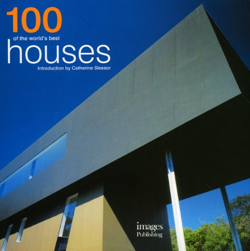 9781864704358: 100 of the World's Best Houses
