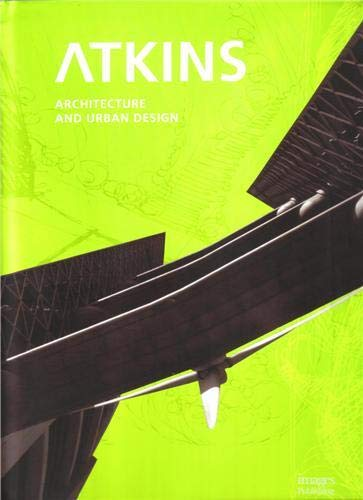 9781864704518: Atkins: Architecture & Urban Design: Architecture & Urban Design, Selected & Current Works
