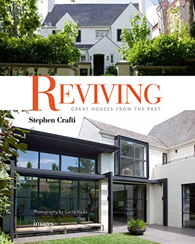 Reviving Great Houses From The Past: Crafti, Stephen