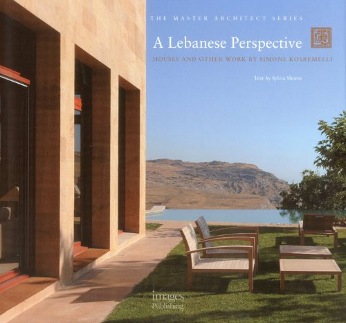 9781864704716: Lebanese Perspective: Houses and Other Work - Simone Kosremelli (The Master Architect)