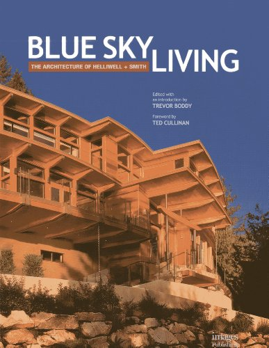 9781864704815: Blue Sky Living: The Architecture of Helliwell + Smith