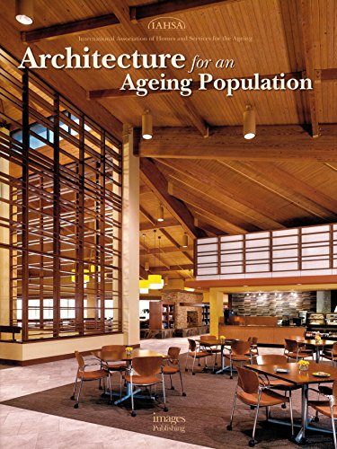 Architecture for an Ageing Population: International Association of Homes and Services for the ...