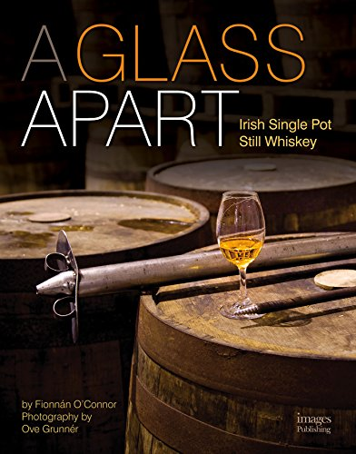 Whiskey with an E: How Irish Single Pot Whiskey is Made: Fionnn OConnor