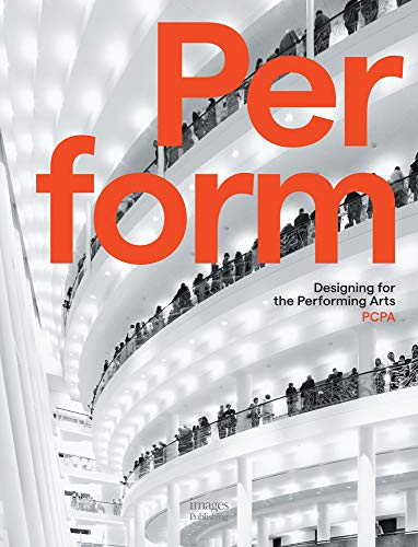 9781864705553: Perform: Designing for the Performing Arts