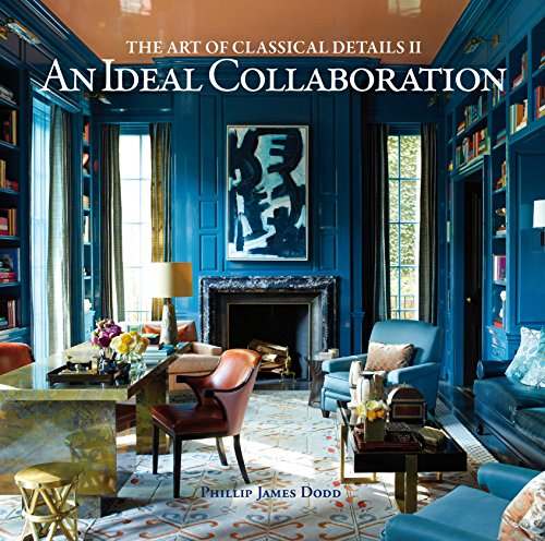 An Ideal Collaboration: The Art of Classical Details: Dodd, Phillip James