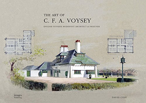 The Art of CFA Voysey: English Pioneer Modernist Architect & Designer: Cole, David