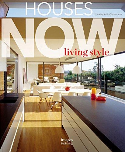 Houses Now: Living Style: Edited by Sabita Naheswaran