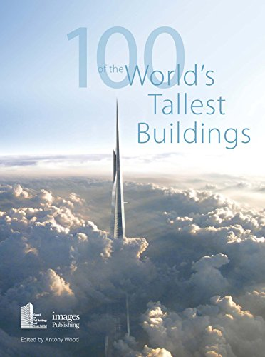 9781864706512: 100 of the world's tallest buildings