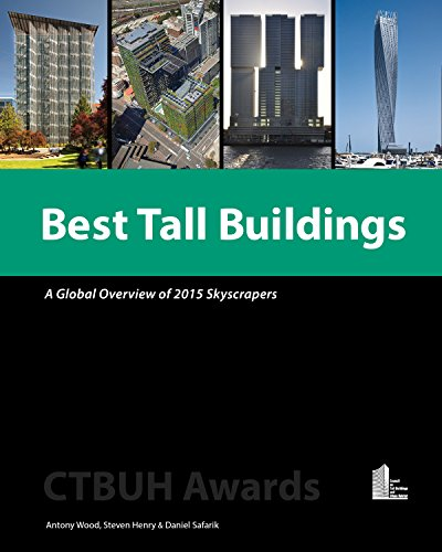 9781864706529: Best Tall Buildings: A Global Overview of 2015 Skyscrapers; CTBUH Awards