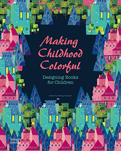 Making Childhood Colorful (Hardcover): Images Publishing