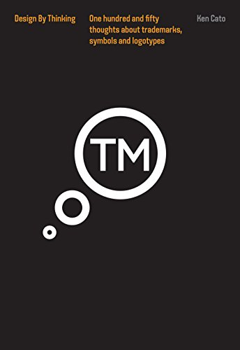 9781864706666: Thinking Trademarks, Symbol and Logotypes: Design by Thinking