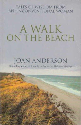 Walk on the Beach, A: Joan Anderson