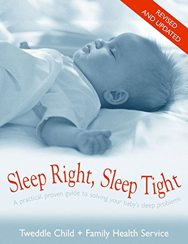 9781864710960: Sleep Right, Sleep Tight: A Practical, Proven Guide to Solving Your Baby's Sleep Problems