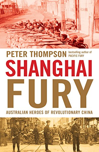 9781864711837: Shanghai Fury: Australian Heroes of Revolutionary China