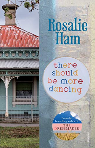 There Should Be More Dancing (Paperback): Rosalie Ham