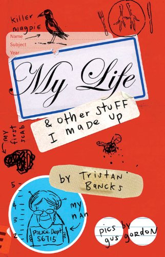 9781864718171: My Life & Other Stuff I Made Up (My Life and Other Stuff...)