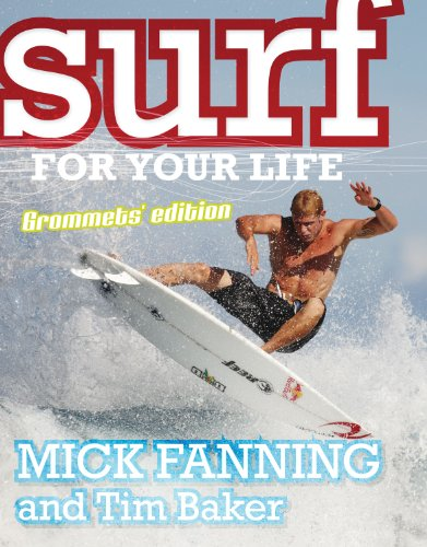 9781864718232: Surf for Your Life: Grommets' Edition