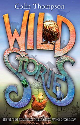 9781864718263: Wild Stories. Colin Thompson
