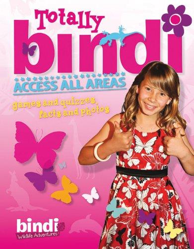 9781864718584: Totally Bindi! (Bindi Wildlife Adventures)