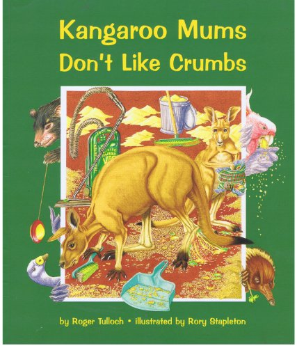 9781864760392: Kangaroo Mums Don't Like Crumbs