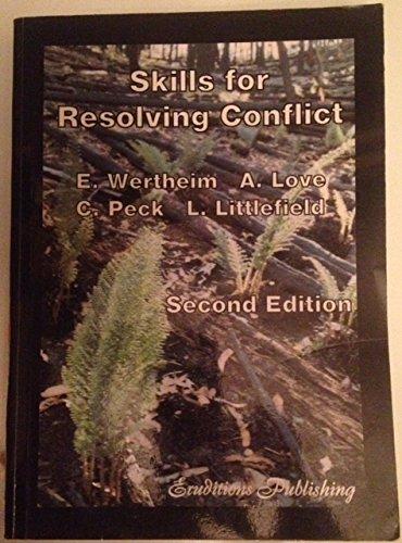 Skills for Resolving Conflict: E. Wertheim