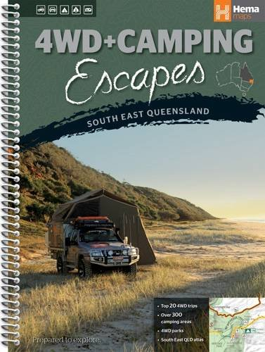 9781865006239: Queensland South East 4WD + Camping Escapes: HEMA.A.DIS53SP