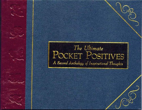 9781865035796: The Complete Pocket Positives: An Anthology of Inspirational Thoughts