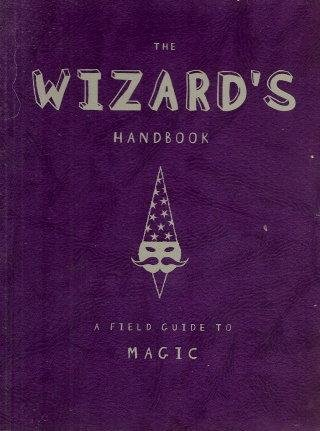 9781865035888: THE WIZARD'S HANDBOOK : A Field Guide to Magic