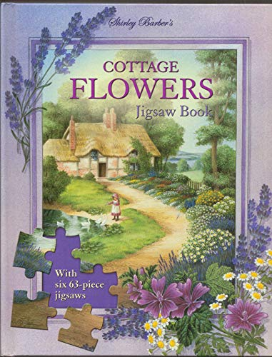 9781865036557: Cottage Flowers Jigsaw Book: With six 63-piece jigsaws