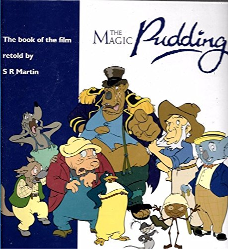 The magic pudding: Martin, S. R