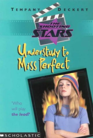 9781865043999: Understudy to Miss Perfect (Shooting Stars)