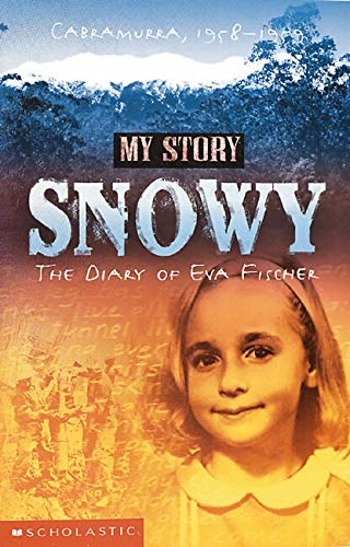 9781865045634: My Story: Snowy: The Diary of Eva Fischer