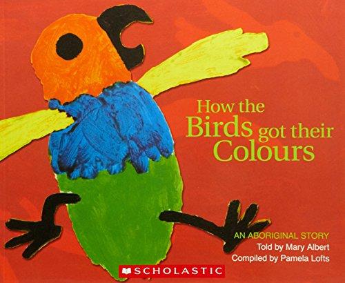 9781865046242: Aboriginal Story: How the Birds Got Their Colours