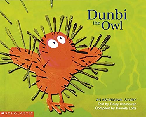 9781865046266: Dunbi the owl: an Aboriginal Story [An Aboriginal Story]