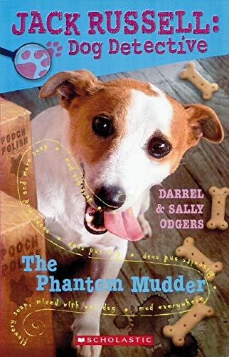 9781865047843: The Phantom Mudder (Jack Russell: Dog Detective, No. 2)