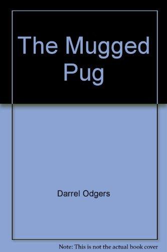 9781865047850: The Mugged Pug