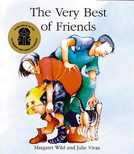 The Very Best of Friends (1865048003) by Margaret Wild