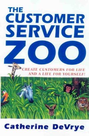 The Customer Service Zoo Devrye, Catherine
