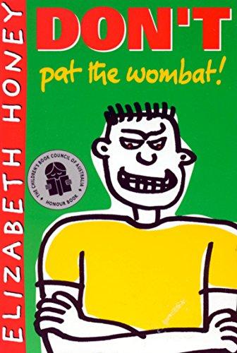 9781865080888: Don't Pat the Wombat!