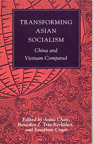 Transforming Asian Socialism: China and Vietnam Compared